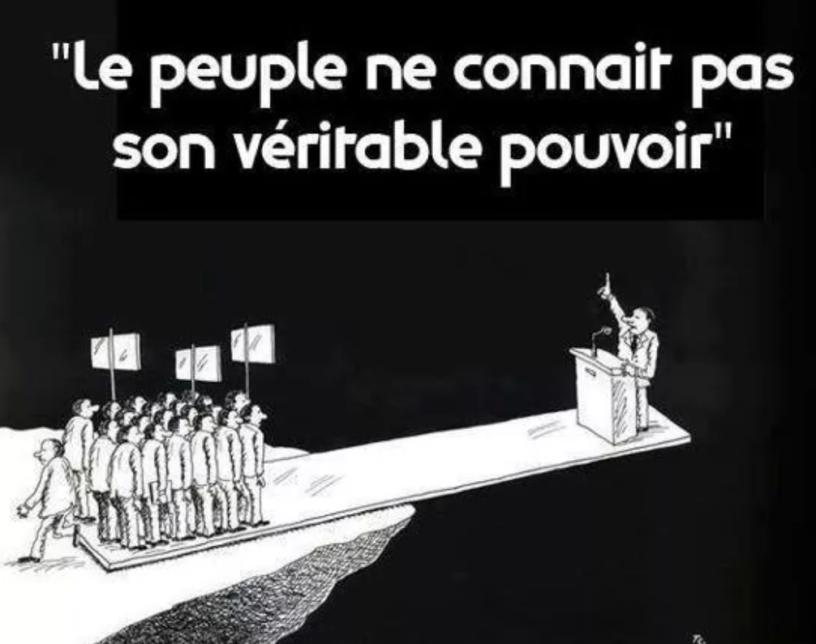 Le peuple ne connait pas son véritable pouvoir